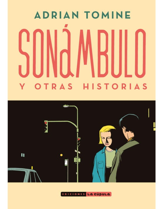 Adrian Tomine - Son‡mbulo - cubierta.indd