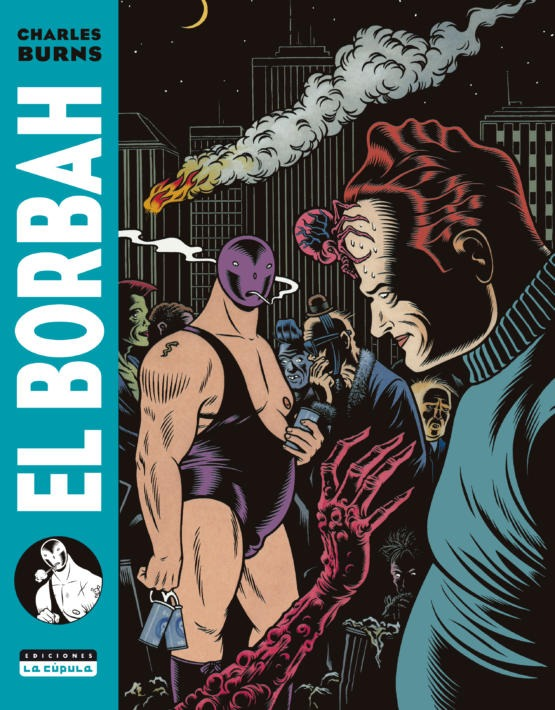 Charles Burns - El Borbah - Cubierta.indd