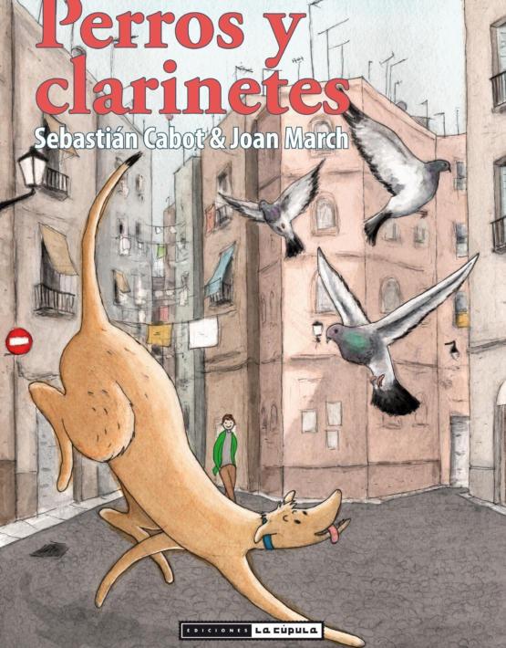 Sebastian Cabot - Perros  y clarinetes - Cubierta.indd