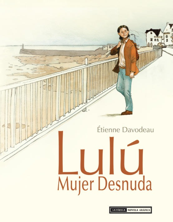 Etienne Davodeau - Lulu,  mujer desnuda - Integral - Cubierta.in