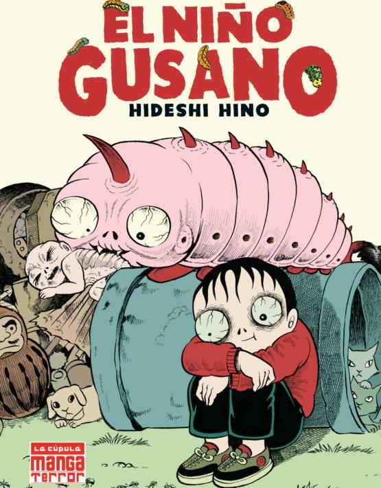 Hideshi Hino - El ni–o gusano - Cubierta 2a Edici—n.indd