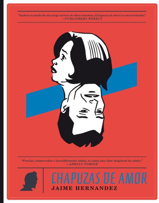 Jaime Hernandez - Chapuzas de amor - cubierta.indd