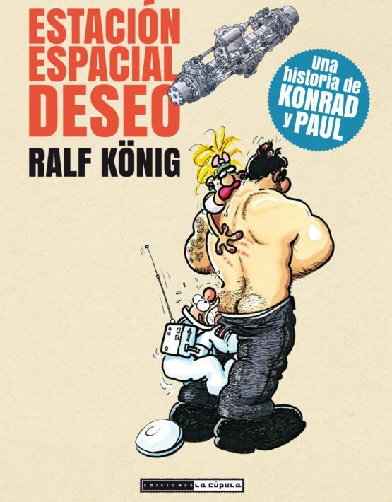 Ralf Konig - Estacion Espacial Deseo-cubierta.indd