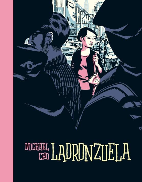 Michael Cho- Ladronzuela-cubierta espa–ola.indd