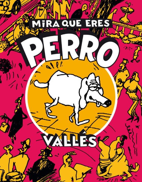 Vallès - Mira que eres perro - Cubierta.indd