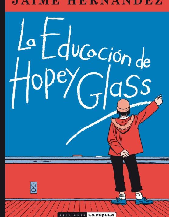 Jaime Hernandez - La educaci—n de Hopey- cubierta - rœstica.indd