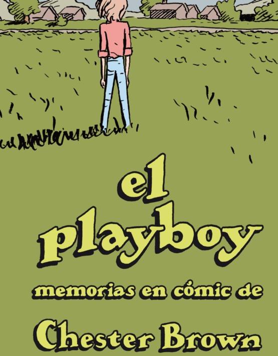 Chester Brown - El play Boy - cubierta.indd
