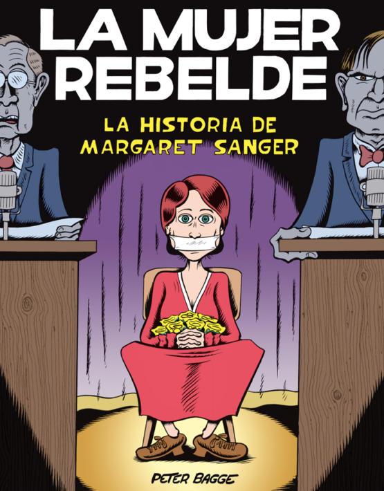 Peter Bagge - La mujer rebelde - cubierta 17 x 22,5.indd