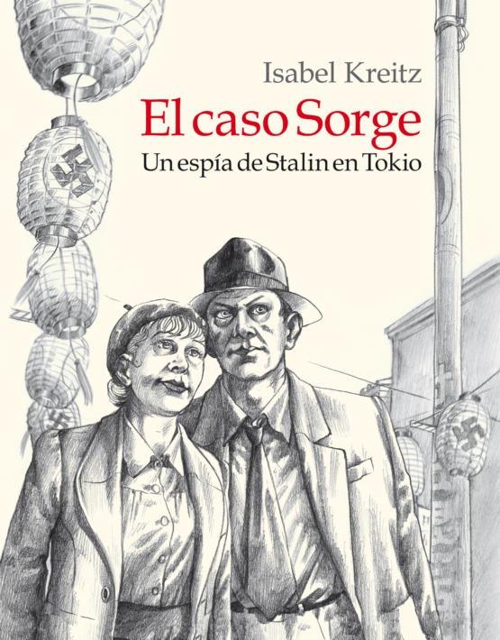 Isabel Kreitz - El caso Sorge - cubierta.indd