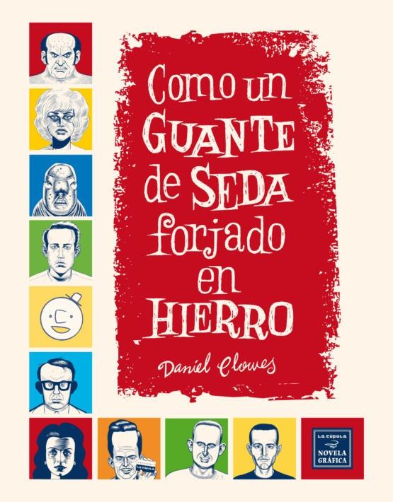 Daniel Clowes - Guante de Seda- cubierta.indd