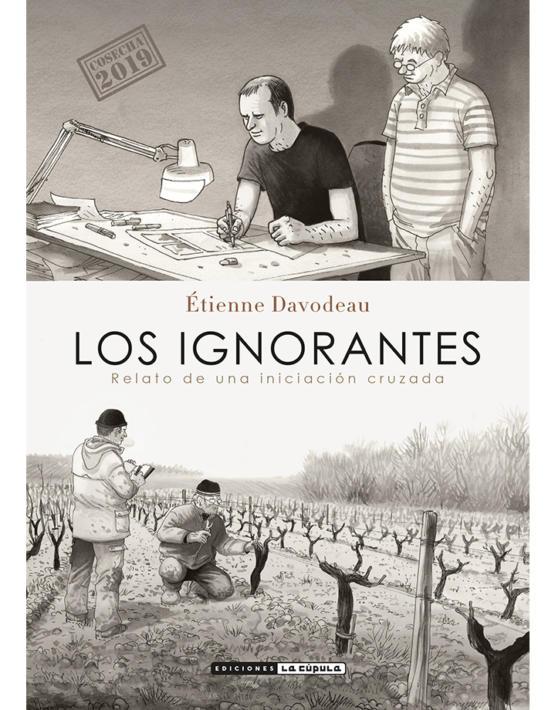 Etienne Davodeau - Los ignorantes - Cubierta - Rustica- Cosecha