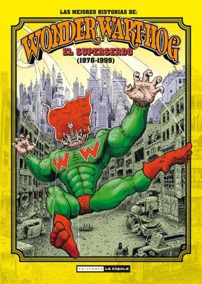 Las mejores historias de Wonder Wart-Hog (1978-1999)