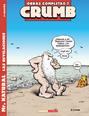 O. C. Crumb 07: Mr. Natural. Las revelaciones