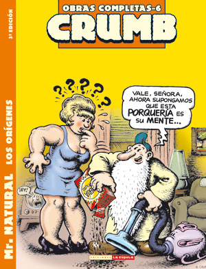 O. C. Crumb 06: Mr. Natural. Los orígenes