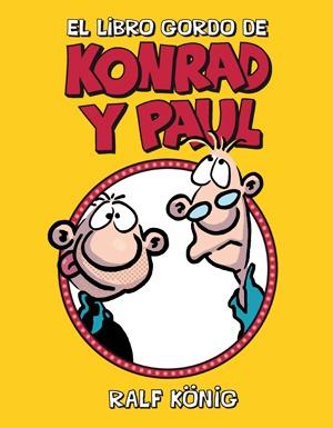 El libro gordo de Konrad y Paul