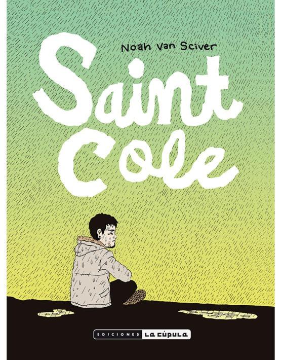 Noah Van Sciver - Saint Cole - Cubierta.indd
