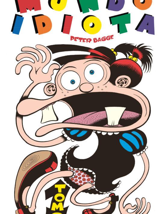Peter Bagge - Mundo idiota - Vol 1-cubierta.indd