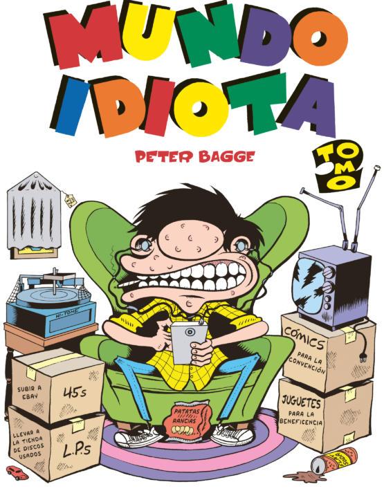 Peter Bagge - Mundo idiota -Tomos 2 -Forro.indd